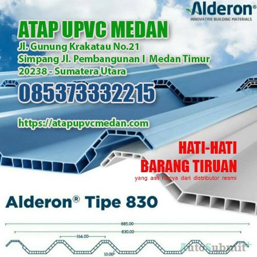 Jual Atap uPVC Alderon di Kota Medan dan Sekitarnya - Jangan Salah Pilih